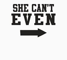 She Can't Even, She Can Actually 1/2 Womens Fitted T-Shirt