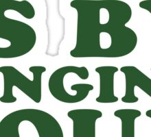 The Best Way To Spread Holiday Cheer, Is By Singing Loud For All To Hear 2/2 Sticker