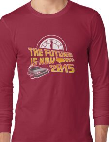 The Future is Now (Back to the Future) Long Sleeve T-Shirt