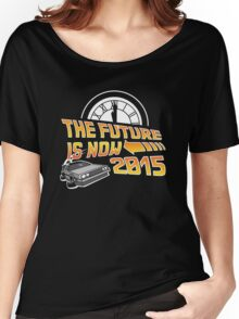 The Future is Now (Back to the Future) Women's Relaxed Fit T-Shirt