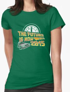 The Future is Now (Back to the Future) Womens Fitted T-Shirt