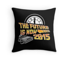 The Future is Now (Back to the Future) Throw Pillow