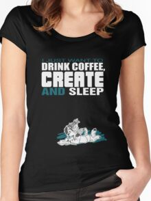 Coffee, Create and Sleep Women's Fitted Scoop T-Shirt