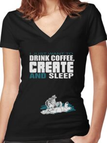 Coffee, Create and Sleep Women's Fitted V-Neck T-Shirt
