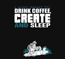 Coffee, Create and Sleep Unisex T-Shirt