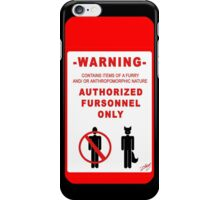 Authorized Fursonnel iPhone Case/Skin