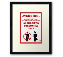 Authorized Fursonnel Framed Print