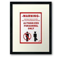 Authorized Fursonnel Framed Print