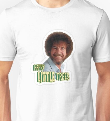 Bob Ross No Mistake Just Happy Little Trees Painter Design Unisex T-Shirt