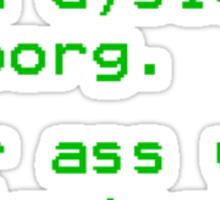 Dyslexic of Borg Sticker