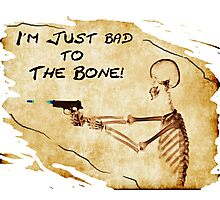 Bad to the Bone Vintage Photographic Print