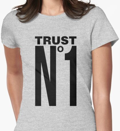 TRUST NO ONE - version 1 - black Womens Fitted T-Shirt