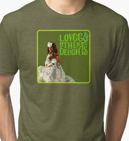 LOVCC & Other Delights Tri-blend T-Shirt