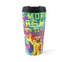 Good Morning Starshine Travel Mug