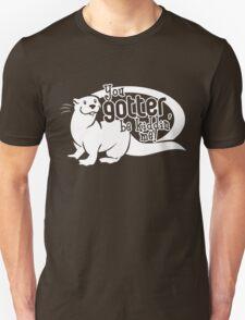 You Gotter Be Kiddin' Me! Unisex T-Shirt