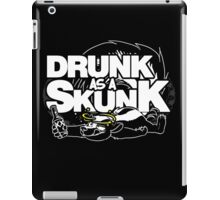 Drunk like a Skunk (Transparent) iPad Case/Skin