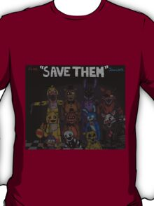 """Five Nights at Freddy's """"Save Them"""" T-Shirt"""