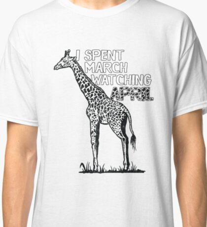 I spent March watching April - Funny, Witty, Pun Distressed Design Classic T-Shirt