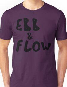 Ebb & Flow Unisex T-Shirt