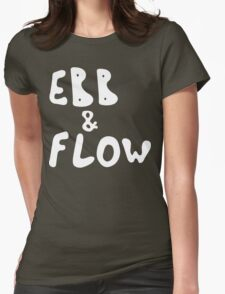 Ebb & Flow [White Ink] Womens Fitted T-Shirt