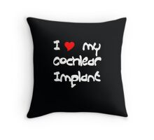 I Love my Cochlear Implant Throw Pillow