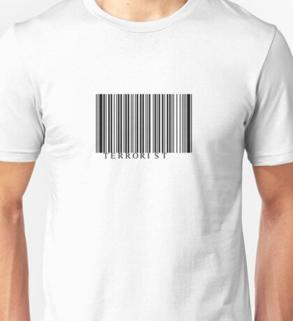 Terrorist Unisex T-Shirt