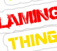 It's a FLAMINGO thing, you wouldn't understand !! Sticker