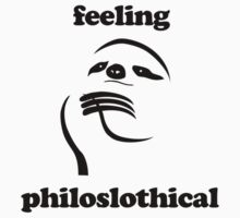 Feeling Philoslothical by jezkemp