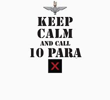 KEEP CALM AND CALL 10 PARA Unisex T-Shirt