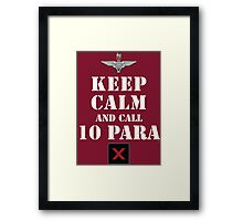 KEEP CALM AND CALL 10 PARA Framed Print