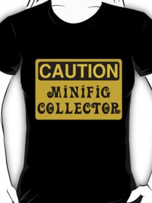 Caution Minifig Collector Sign  T-Shirt