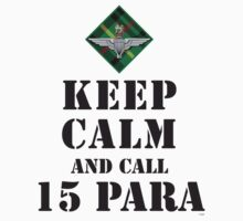 KEEP CALM AND CALL 15 PARA by PARAJUMPER