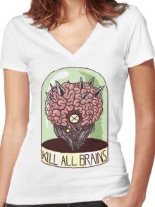 Kill All Brains Women's Fitted V-Neck T-Shirt