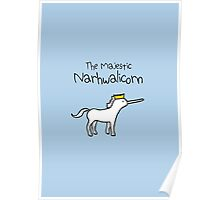 The Majestic Narwhalicorn Poster