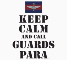 KEEP CALM AND CALL GUARDS PARA by PARAJUMPER