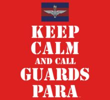 KEEP CALM AND CALL GUARDS PARA Baby Tee