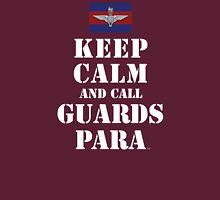KEEP CALM AND CALL GUARDS PARA Unisex T-Shirt