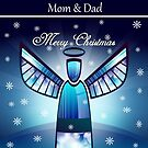 Mom & Dad ~ Merry Christmas  by Madeline M  Allen