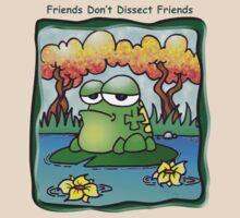 Friends Don't Dissect Friends by Crockpot