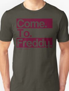 Freddy Says T-Shirt