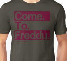 Freddy Says Unisex T-Shirt
