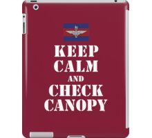 KEEP CALM AND CHECK CANOPY GUARDS PARA iPad Case/Skin