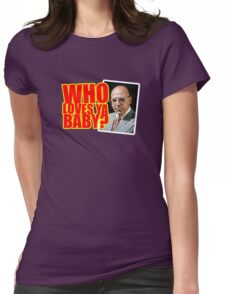 "Kojak - ""Who's Loves Ya?"" Womens Fitted T-Shirt"