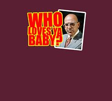 "Kojak - ""Who's Loves Ya?"" Unisex T-Shirt"