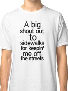 Humor Shirt Classic T-Shirt