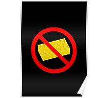 "Road Traffic Sign ""NO BRICK""  Poster"