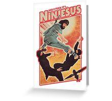 Ninjesus Greeting Card