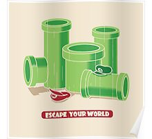 Escape your world Poster