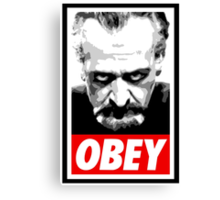 Obey Your Master! Canvas Print