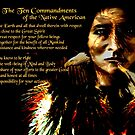 Ten Commandments of the Native American by saleire